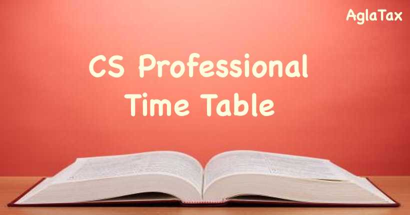 CS Professional Time Table