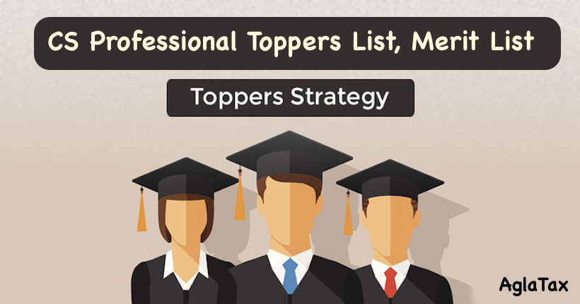 CS Professional Toppers List, Merit List