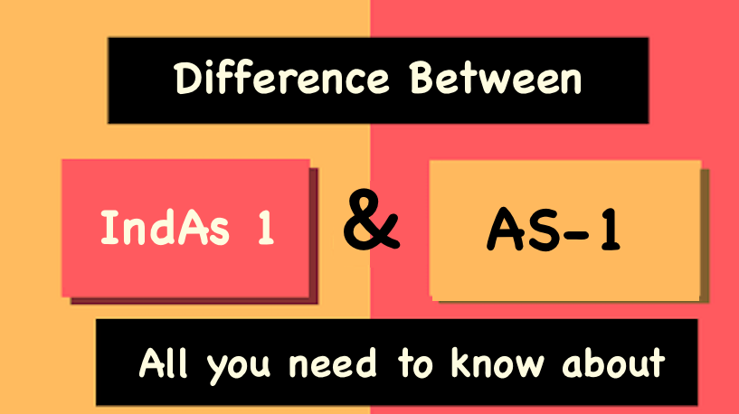Difference Between AS 1 and IndAS 1