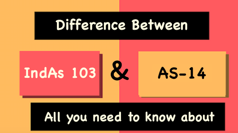 Difference Between AS 14 and Ind AS 103