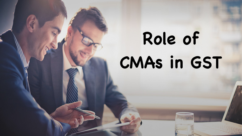Role of CMAs in GST