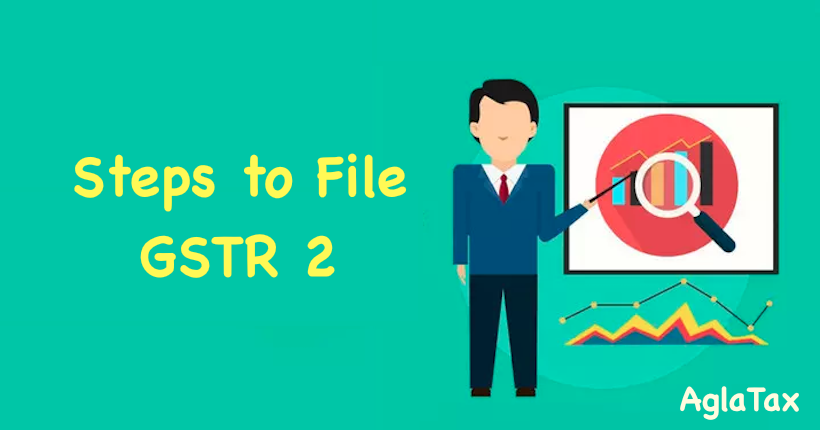 Steps to File GSTR 2